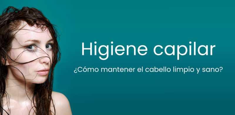 higiene capilar cabello sano